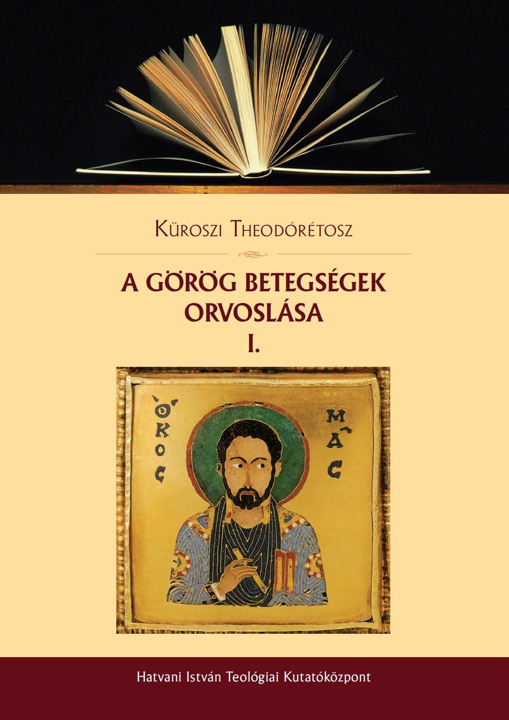 A görög betegségek orvoslása I.