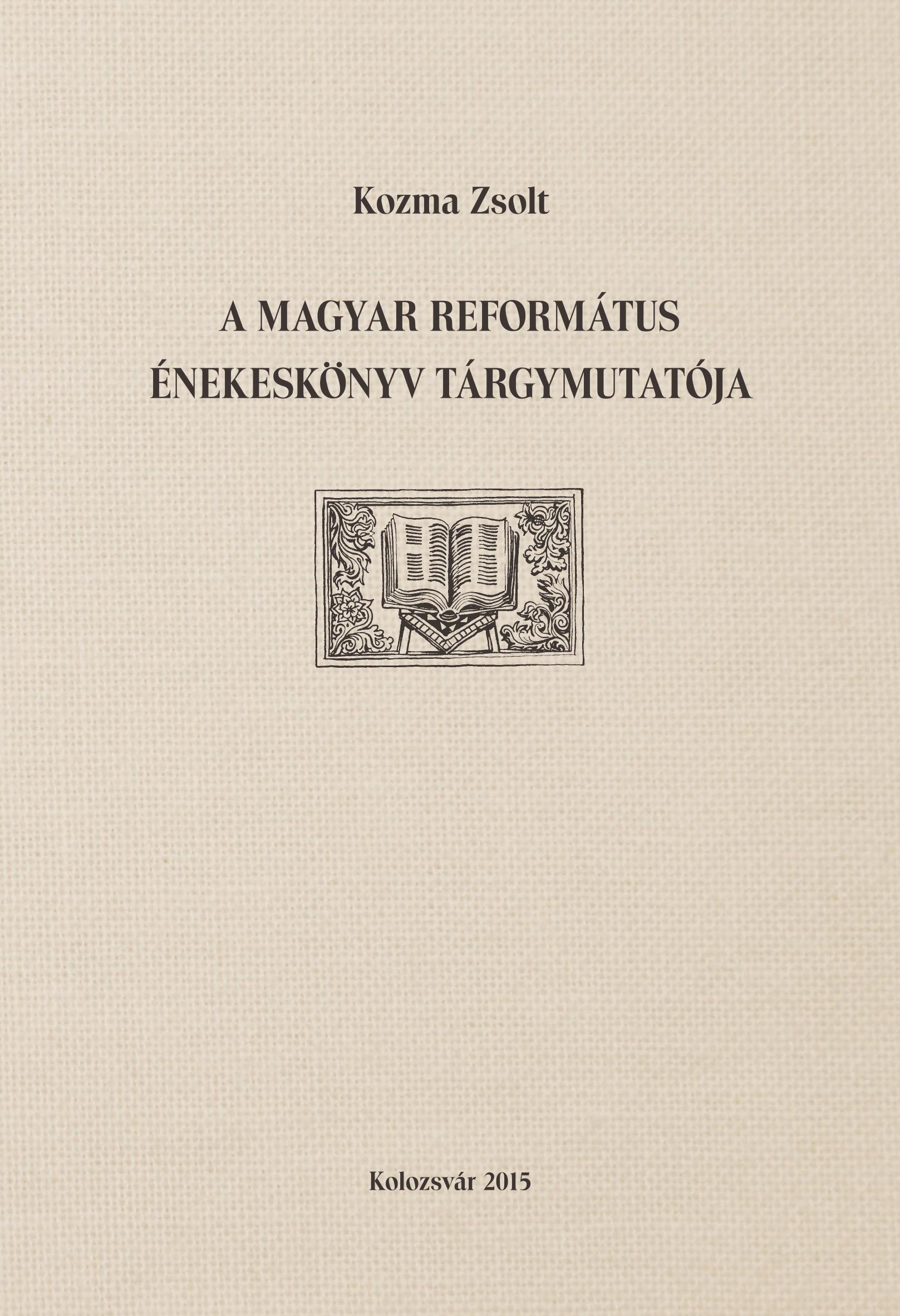 A Magyar Református Énekeskönyv tárgymutatója