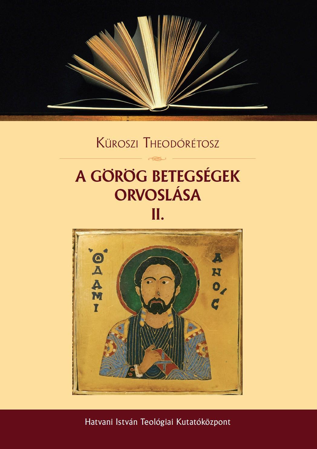 A görög betegségek orvoslása II.